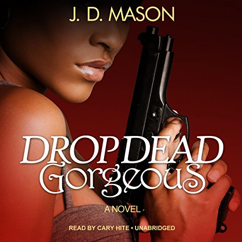 Drop Dead, Gorgeous audiobook cover art