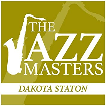 The Jazz Masters - Dakota Staton