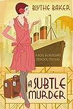 Get A Subtle Murder (A Rose Beckingham Murder Mystery Book 1) Just for $3.99