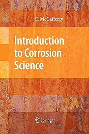 Introduction to Corrosion Science by Edward McCafferty(2010-01-04)