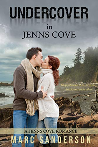 Book: Undercover in Jenns Cove - A Jenns Cove Romance by Marc Sanderson