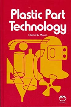 Plastic Part Technology 0871704323 Book Cover