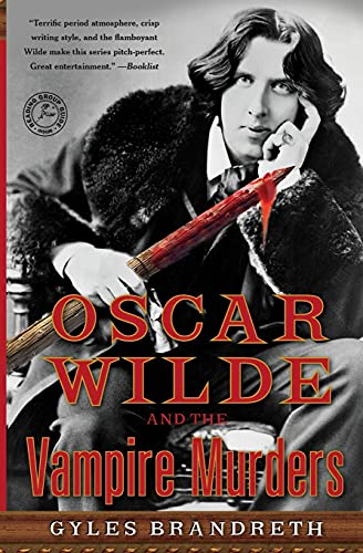 Image of Oscar Wilde and the Vampire Murders: A Mystery (6) (Oscar Wilde Murder Mystery Series)