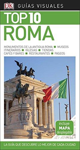 Guía Visual Top 10 Roma: La guía que descubre lo mejor de cada ciudad (Guías Top10)