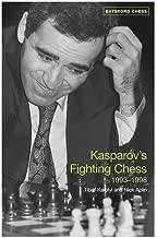 Kasparov's Fighting Chess 1993-1998 (Batsford Chess Books)