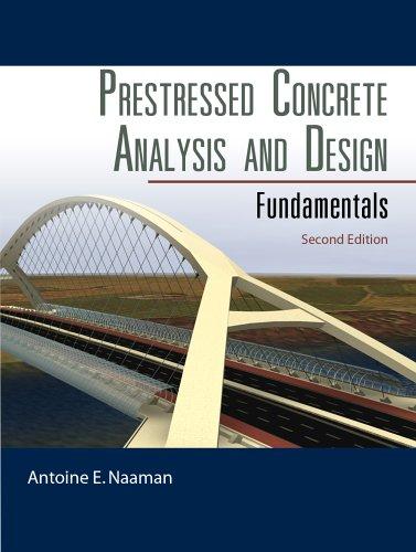 S3H eBook] Prestressed Concrete Analysis and Design: Fundamentals