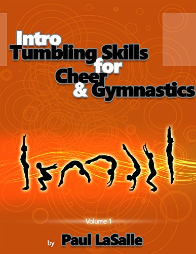 Intro Tumbling Skills for Cheer and Gymnastics: Volume 1 (Beginner Tumbling Progressions)