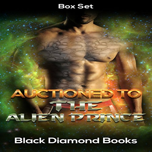 Auctioned to the Alien Prince audiobook cover art