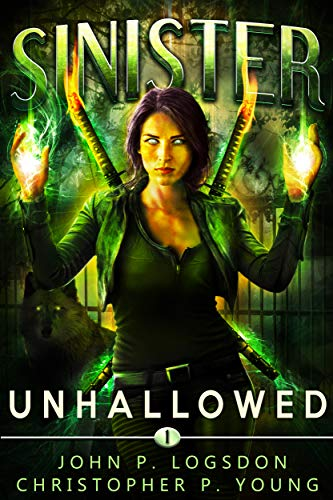 Sinister: Unhallowed by John P. Logsdon ebook deal