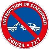 Panneau - Interdiction de Stationner 24H/24 7J/7 - Plastique rigide PVC 1,5 mm - Diamètre 350 mm -...