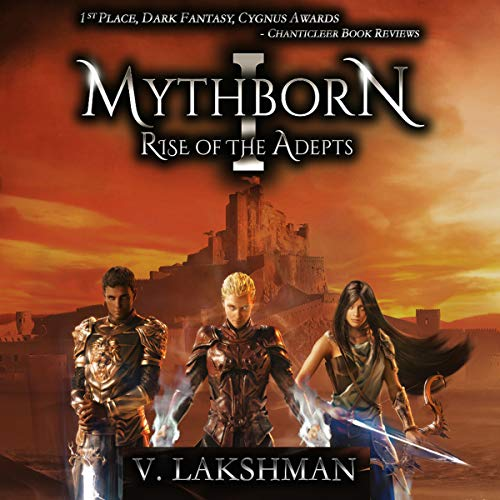 Mythborn I: Rise of the Adepts audiobook cover art