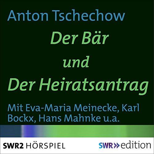 Der Bär/ Der Heiratsantrag audiobook cover art
