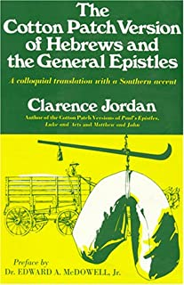 The Cotton Patch Version of Hebrews and the General Epistles