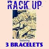 Rack Up (feat. 3 Bracelets) [Explicit]