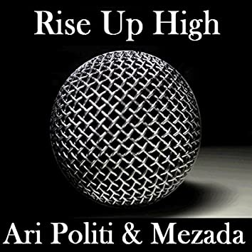 Rise Up High