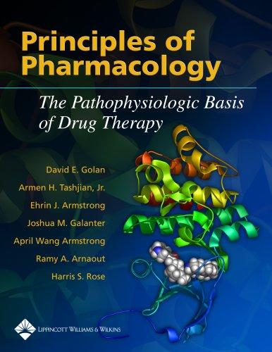 Principles of Pharmacology: The Pathophysiologic Basis of...