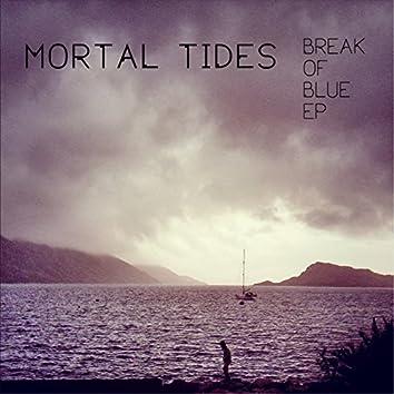 Break of Blue Ep