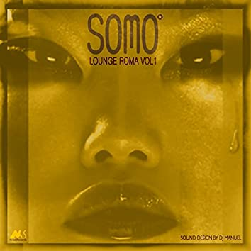 Somo Lounge Roma, Vol. 1 (Oriental & Deep Sound Experience)
