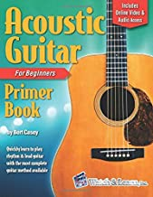 Acoustic Guitar Primer Book for Beginners: With Online Video and Audio Access (Acoustic Guitar Lessons) Book PDF