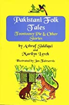 Pakistani Folk Tales: Toontoony Pie and Other Stories