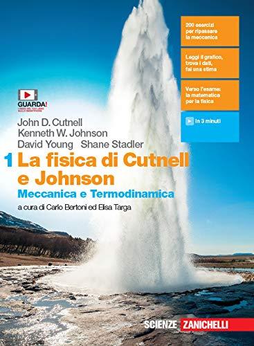La fisica di Cutnell e Johnson. Per le Scuole superiori. Con e-book. Con espansione online: 1