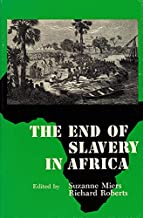 The End of Slavery in Africa