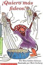 More Spaghetti, I Say: Quiero Mas Fideos! by Rita Golden Gelman (2003-04-01)