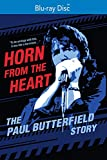 Horn from the Heart: The Paul Butterfield Story [Blu-ray]