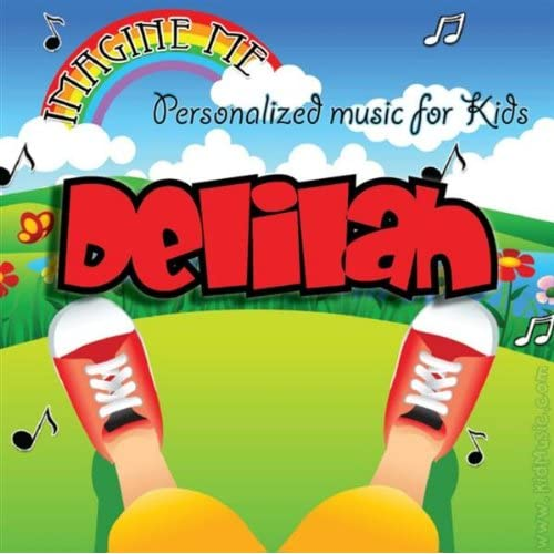 """""""Delilah's Personalized Happy Birthday Song (Dalila"""