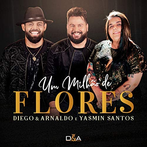 Diego & Arnaldo & Yasmin Santos