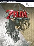The Legend of Zelda: Twilight Princess - Der offizielle Spieleberater -