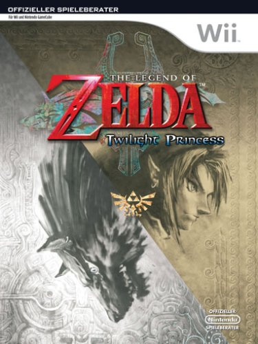 The Legend of Zelda: Twilight Princess - Der offizielle Spieleberater