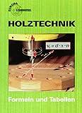 Holztechnik, Mathematik, Formeln und Tabellen - W Nutsch