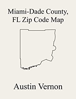 Miami-Dade County, Florida Zip Code Map: Includes Everglades, Kendale Lakes-Tamiami, North Westside, Hialeah, Homestead, Kendall-Palmetto Bay, Key Biscayne, ... Miami, Miami Beach, South Westside, Princet