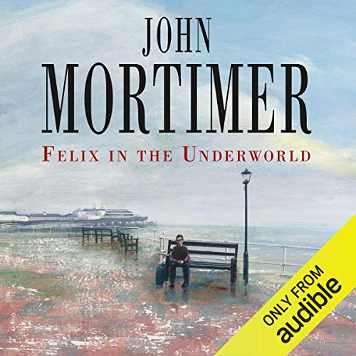Felix in the Underworld                   De :                                                                                                                                 John Mortimer                               Lu par :                                                                                                                                 Martin Jarvis                      Durée : 6 h et 37 min     Pas de notations     Global 0,0