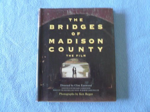 Bridges of Madison County: The Film by Ken Regan Robert James Waller(1995-06-01)