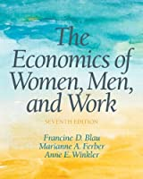The Economics of Women, Men and Work (7th Edition) (Pearson Series in Economics)