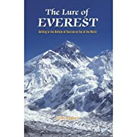 The Lure of Everest - Getting to the Bottom of Tourism on Top of the World【洋書】 [並行輸入品]