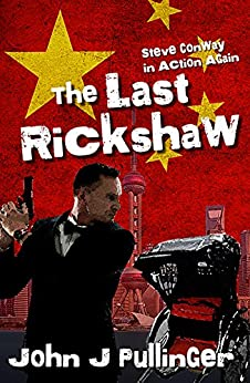 The Last Rickshaw by [John J Pullinger]