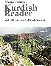 Kurdish Reader. Modern Literature and Oral Texts in Kurmanji: With Kurdish-English Glossaries and Grammatical Sketch (English and Kurdish Edition)