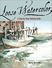 Best loose watercolor a step by step painting guide Reviews