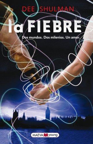 La Fiebre (Maeva Young)