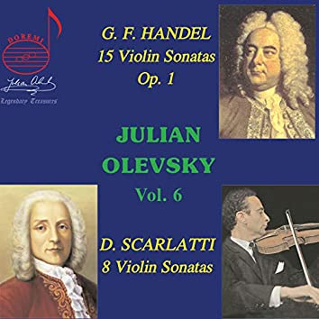 Julian Olevsky, Vol. 6: Handel & Scarlatti Sonatas