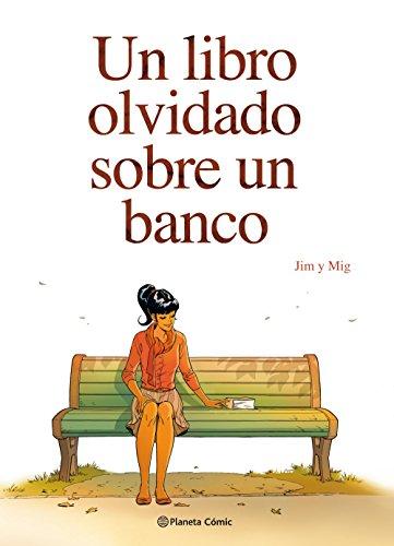 Un libro olvidado sobre un banco (Novela gráfica)