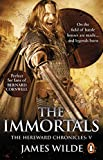 Hereward: The Immortals: (The Hereward Chronicles: book 5): An adrenalin-fuelled, gripping and bloodthirsty historical adventure set in Norman England you won't be able to put down (English Edition)