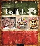 Basilikata: Eine kulinarische Reise in das geheime Herz Süditaliens