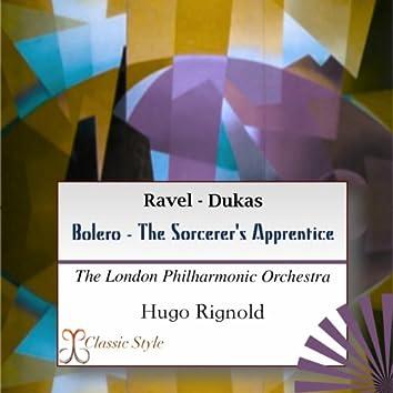 Ravel: Bolero - Dukas: Sorcerer's Apprentice