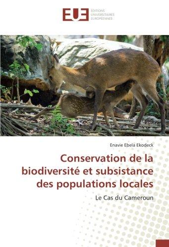 Conservation de la biodiversité et subsistance des populations locales (OMN.UNIV.EUROP.)