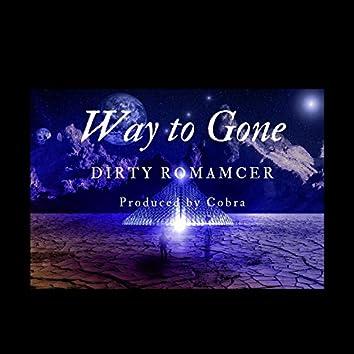 Way to Gone (Woah Pt. 2)