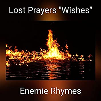 """Lost Prayers """"Wishes"""""""